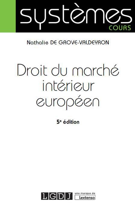 Droit du marché intérieur européen      5e édition