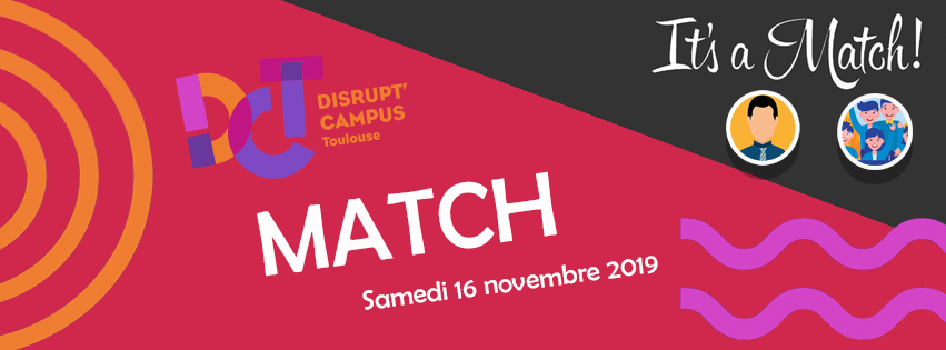 Match Disrupt' Campus Toulouse