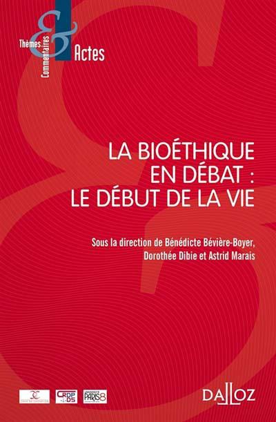 """""""La bioéthique en débat : le début de la vie"""" étude collective, co-écrite par Sophie PARICARD"""