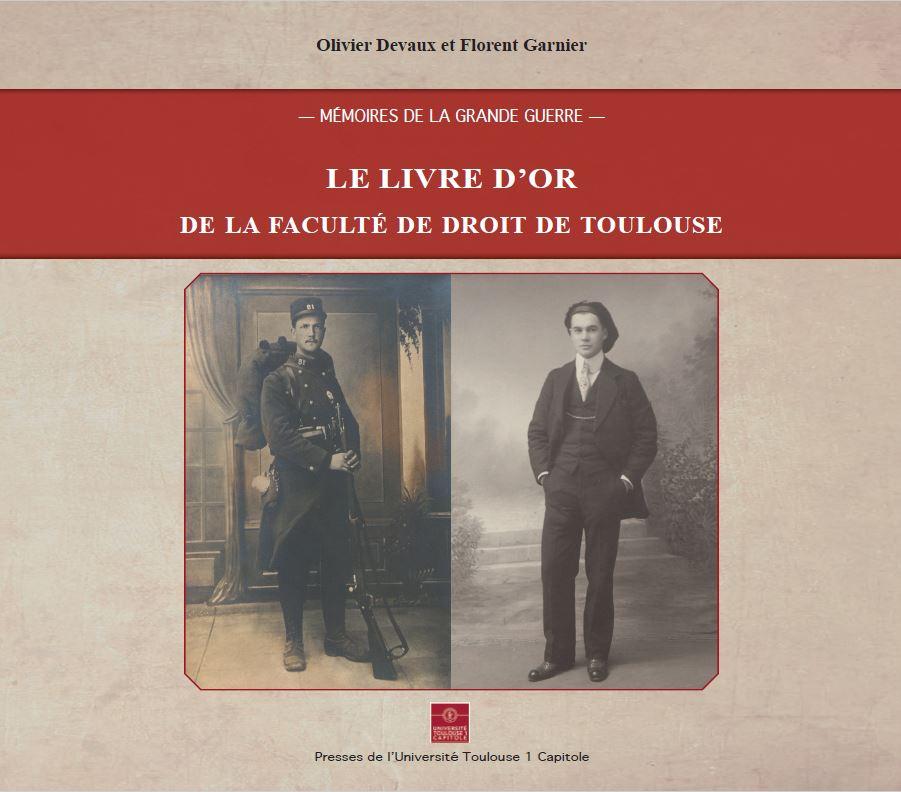 Livre d'Or Faculté de Droit - Mémoires de la Grande Guerre